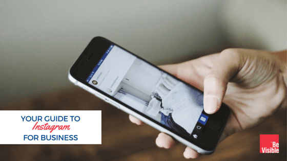 Your Guide to Instagram for Business