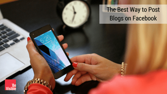 Best Way to Post Blogs on FB (1)