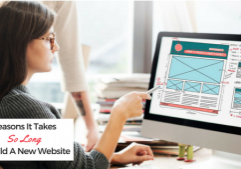 4 Reasons It Takes So Long To Build A New Website Be Visible