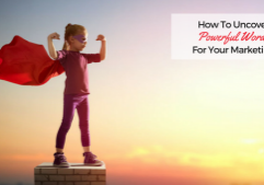 How To Uncover Powerful Words for Your Marketing Be Visible
